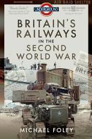 Britain s Railways in the Second World War PDF