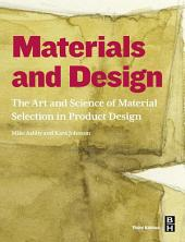 Materials and Design: The Art and Science of Material Selection in Product Design, Edition 3