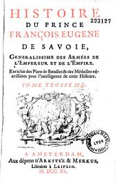 Histoire du prince François Eugène de Savoie,...par Eléazar de Mauvillon