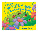 Five Wriggly  Wiggly Caterpillars PDF