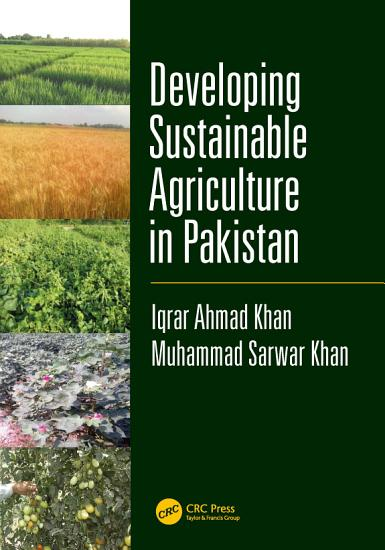Developing Sustainable Agriculture in Pakistan PDF