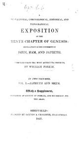 A Genealogical, Chronological, Historical, and Topographical Exposition of the tenth chapter of Genesis. Vol. 1 ... With a supplement