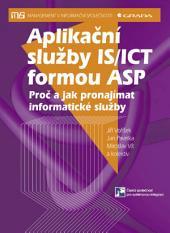 Aplikační služby IS/ICT formou ASP: Proč a jak pronajímat informatické služby