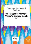 Open And Unabashed Reviews On Tiger S Voyage Book PDF