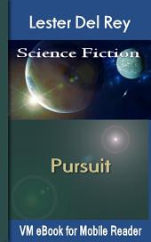 Pursuit: Del Rey'S Science Fiction