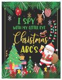 I Spy with My Little Eye Christmas Abc's