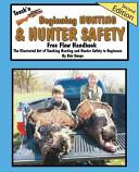 Teach n Beginning Hunting and Hunter Safety Free Flow Handbook  2nd Edition PDF