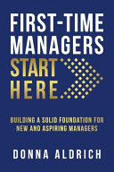 First Time Managers Start Here