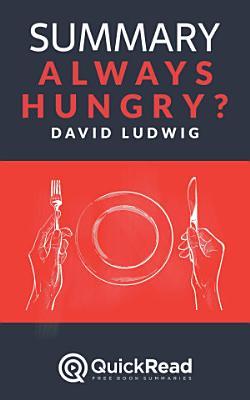 Always Hungry  by David Ludwig  Summary  PDF
