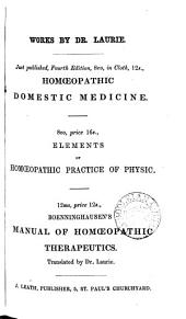 An epitome of the 'Homœopathic domestic medicine'.