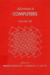 Advances in Computers: Volume 15