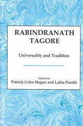 Rabindranath Tagore: Universality and Tradition