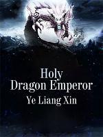Holy Dragon Emperor PDF