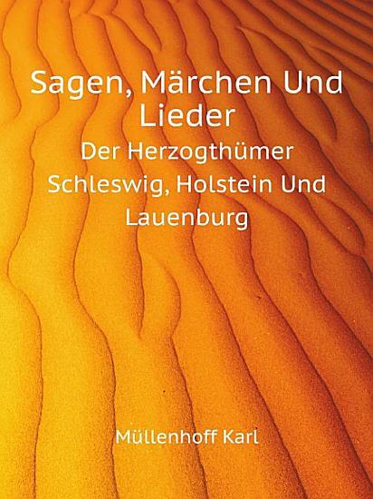 Sagen  M rchen Und Lieder PDF