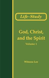 The Conclusion of the New Testament (1): God, Christ, and the Spirit (1)