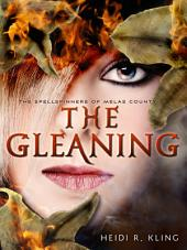 The Gleaning, Spellspinners Series #2