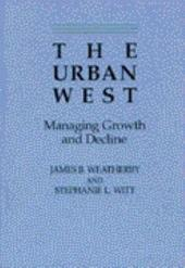 The Urban West: Managing Growth and Decline