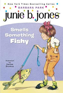 Junie B  Jones  12  Junie B  Jones Smells Something Fishy PDF