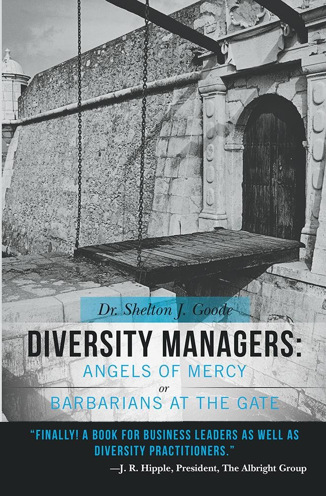 Diversity Managers: Angels of Mercy or Barbarians at the Gate