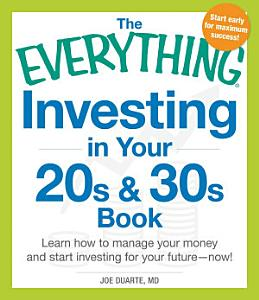 The Everything Investing in Your 20s and 30s Book PDF