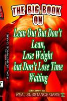 The Big Book On Lean Out But Don t Lean  Lose Weight But Don t Lose Time Waiting Written For Pererpetual Air Fitness Incorporated PDF
