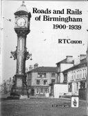 Roads and Rails of Birmingham, 1900-1939