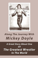 Along The Journey With Mickey Doyle