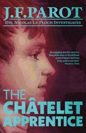 The Châtelet Apprentice: The Nicolas Le Floch Investigations