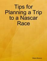 Tips for Planning a Trip to a Nascar Race PDF
