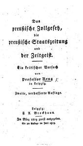 Das preussische Zollgesetz, die Preussische Staatszeitung und der Zeitgeist ... Zweite ... Auflage