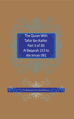 The Quran With Tafsir Ibn Kathir Part 3 of 30 PDF