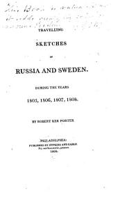 Travelling Sketches in Russia and Sweden: During the Years 1805, 1806, 1807, 1808, Volume 2