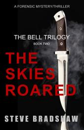 The Skies Roared: The Bell Trilogy Book 2