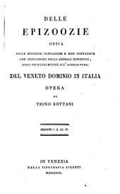Delle epizoozie, ossia delle epidemie contagiose e non contagiose che influirono negli animali domestici, utili principalmente all'agricoltura del Veneto dominio in Italia: Volume 6