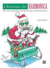 Christmas for Harmonica: Easy solo arrangements with optional guitar and keyboard parts