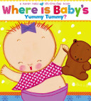 Where Is Baby s Yummy Tummy