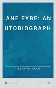 Jane Eyre  an Autobiography Book