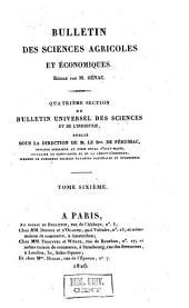 Bulletin universel des sciences et de l'industrie. 4: Bulletin des sciences agricoles et agronomiques, Volume6