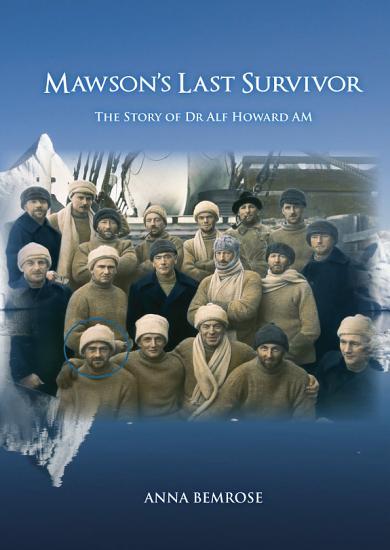Mawson s Last Survivor PDF