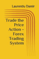 Trade the Price Action   Forex Trading System PDF