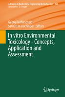 In vitro Environmental Toxicology   Concepts  Application and Assessment PDF