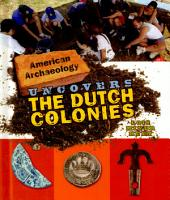 American Archeology Uncovers the Dutch Colonies