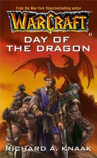 Warcraft  Day of the Dragon
