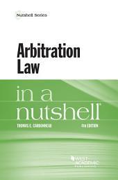 Arbitration Law in a Nutshell: Edition 4