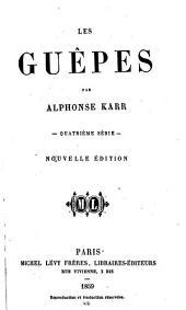 Les Guêpes: 1. -6. Série, Volume4