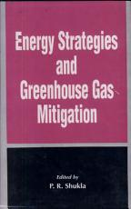 Energy Strategies and Greenhouse Gas Mitigation PDF