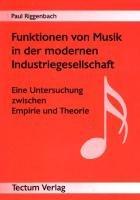 Funktionen von Musik in der modernen Industriegesellschaft PDF