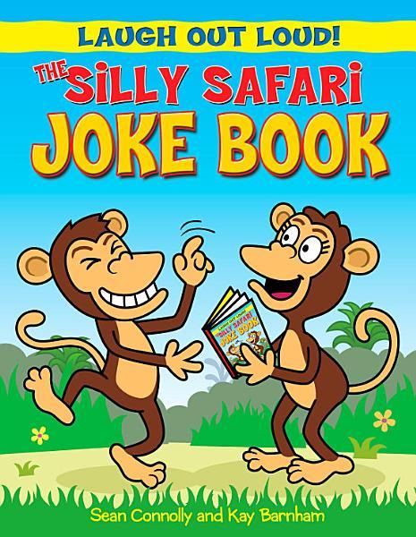 The Silly Safari Joke Book PDF