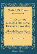 The Nautical Magazine and Naval Chronicle, for 1839