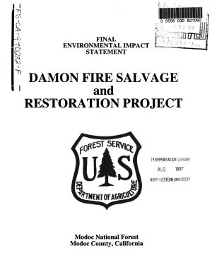 Modoc National Forest  N F    Damon Fire Salvage and Restoration Project  Modoc County